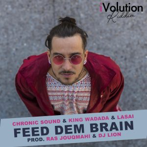 Lasai Feed Dem Brain iVolution Riddim